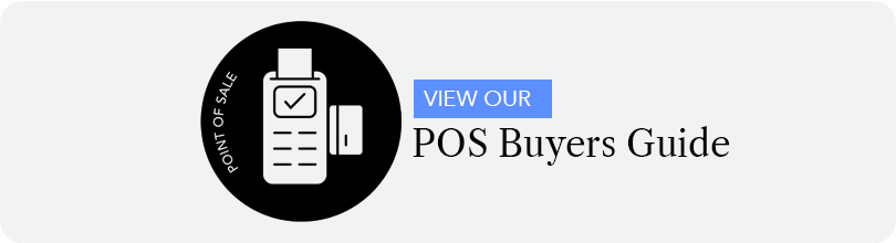 CLICK HERE TO DOWNLOAD OUR POS BUYERS GUIDE TEMPLATE